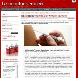 Obligation vaccinale et vérités cachées