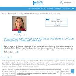 Quelles obligations pour les OIV en matière de cybersécurité : exigences européennes et françaises comparées. Par Betty Sfez, Avocat.