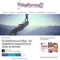 Réforme de la formation Qualiopi Du DataDock au Cofrac: les obligations d'aujourd'hui et celles de demain. - Digiformag