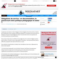 Obligations de service : en documentation, le grand écart entre politique pédagogique et statut ?