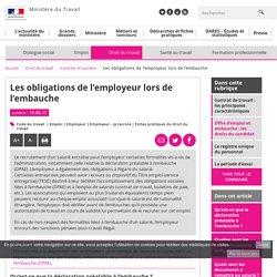 Les obligations de l'employeur lors de l'embauche - Ministère du Travail