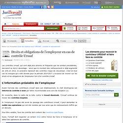 Droits et obligations de l'employeur en cas de contrôle Urssaf