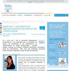 Burn out : les droits et obligations du salarié et de l'employeur. Par Julie L'Hotel Delhoume, Avocat.