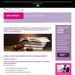 Cadre juridique : Les obligations du chef d'entreprise