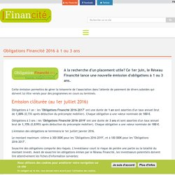 Obligations Financité 2016 à 1 ou 3 ans
