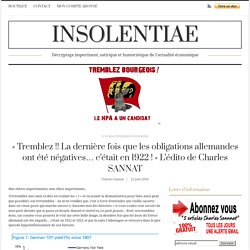 « Tremblez !! La dernière fois que les obligations allemandes ont été négatives… c'était en 1922 ! » L'édito de Charles SANNAT