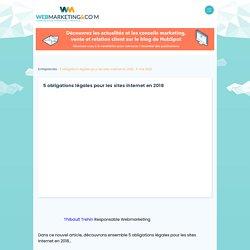 ▷ 5 obligations légales pour les sites internet en 2018