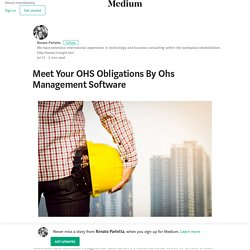 Meet Your OHS Obligations By Ohs Management Software