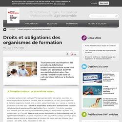 Droits et obligations des organismes de formation