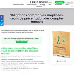 Obligations comptables simplifiées : seuils de présentation des comptes annuels