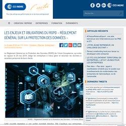 Les enjeux et obligations du RGPD – Règlement Général sur la Protection des Données –