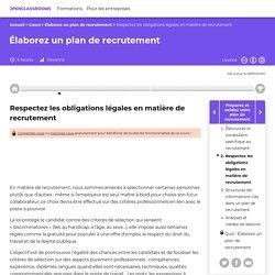 Respectez les obligations légales en matière de recrutement - Élaborez un plan de recrutement