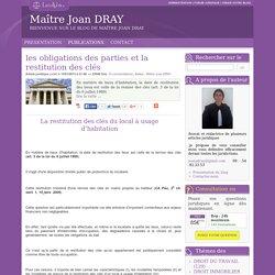 Les obligations des parties et la restitution des clés - Maître joan dray
