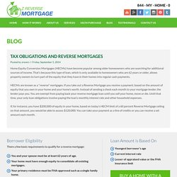 """Tax Obligations And Reverse Mortgages - Z Reverse Mortgage """