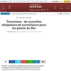 Terrorisme : de nouvelles obligations de surveillance pour les géants du Net