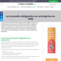 La mutuelle obligatoire en entreprise en 2018