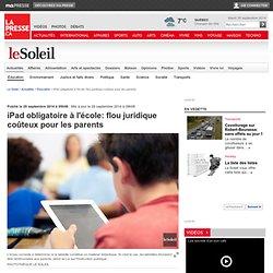 iPad obligatoire à l'école: flou juridique coûteux pour les parents