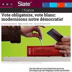 Vote obligatoire, vote blanc: modernisons notre démocratie!