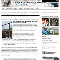 La France va-t-elle se doter d'une loi rendant obligatoire les notifications des violations de sécurité ? « Information Security Breaches & The Law