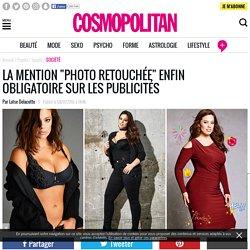 """La mention """"photo retouchée"""" enfin obligatoire sur les publicités en France"""