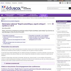 Réforme de la scolarité obligatoire - Séminaire Esprit scientifique, esprit critique, cycles 2, 3 et 4