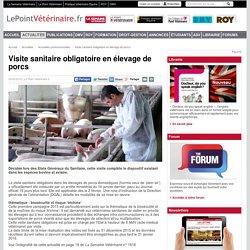 LE POINT VETERINAIRE 05/02/15 Visite sanitaire obligatoire en élevage de porcs
