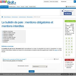 Le bulletin de paie : mentions obligatoires et mentions interdites