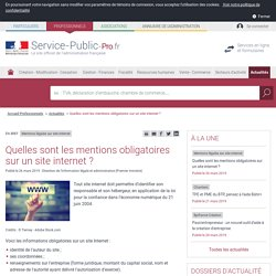 Mentions légales sur site internet -Quelles sont les mentions obligatoires sur un site internet? - professionnels