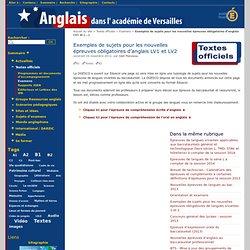 Exemples de sujets pour les nouvelles épreuves obligatoires d'anglais LV1 et LV2