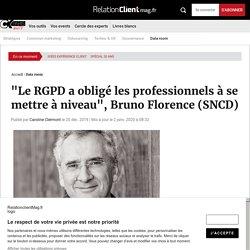 """""""Le RGPD a obligé les professionnels à se mettre à niveau"""", Bruno Florence (SNCD)"""