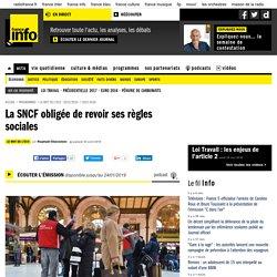 La SNCF obligée de revoir ses règles sociales