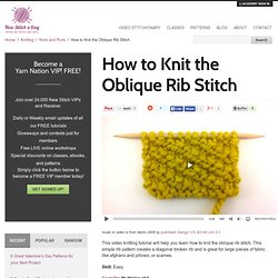 How to Knit the Oblique Rib Stitch