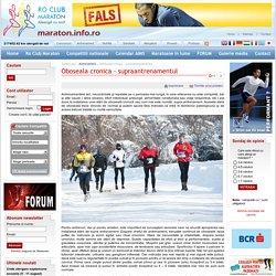 Oboseala cronica - supraantrenamentul - Ro Club Maraton