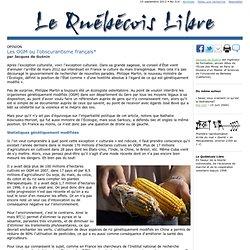 Les OGM ou l'obscurantisme français