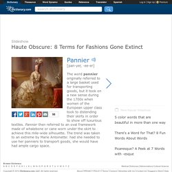 Haute Obscure: 8 Terms for Fashions Gone Extinct by Dictionary.com