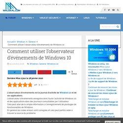 Comment utiliser l'observateur d'événements de Windows