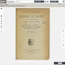Gallica - Histoire de France en images, enseignement par les yeux... 1920