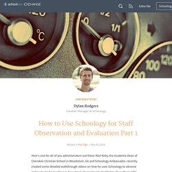 How to Use Schoology for Staff Observation and Evaluation Part 1
