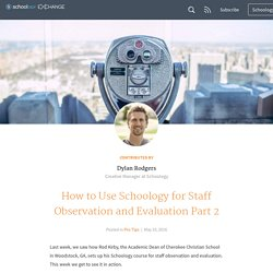 How to Use Schoology for Staff Observation and Evaluation Part 2