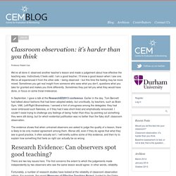 Classroom observation: it's harder than you think - CEM Blog - Centre for Evaluation and Monitoring