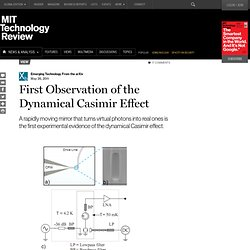 First Observation of the Dynamical Casimir Effect