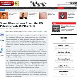 Some Observations About the UN Palestine Vote (UPDATED) - Jeffrey Goldberg - International