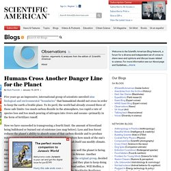 Humans Cross Another Danger Line for the Planet - Observations - Scientific American Blog Network