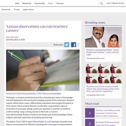 'Lesson observations can ruin teachers' careers'
