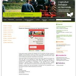 BIO NORMANDIE - 2015 - Parution de l'Observatoire Normand de l'Agriculture Biologique