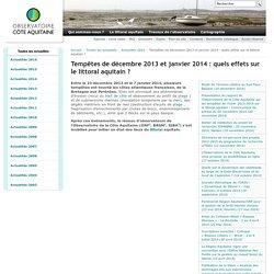 Tempêtes de décembre 2013 et janvier 2014 : quels effets sur le littoral aquitain ? — Observatoire de la côte aquitaine