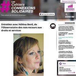 Entretien avec Héléna Revil, de l'Observatoire des non-recours aux droits et services - Les cahiers connexions solidaires