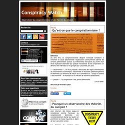 Conspiracy Watch / Observatoire du conspirationnisme