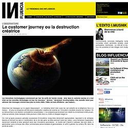 L'Observatoire Influencia - Le customer journey ou la destruction créatrice