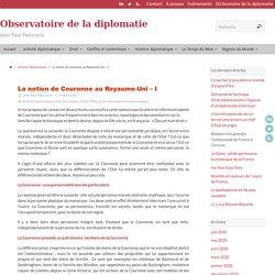 La notion de Couronne au Royaume-Uni - I - Observatoire de la diplomatie